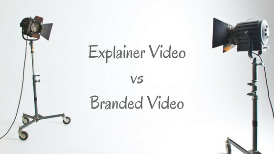 Explained Video vs Branded Video Production