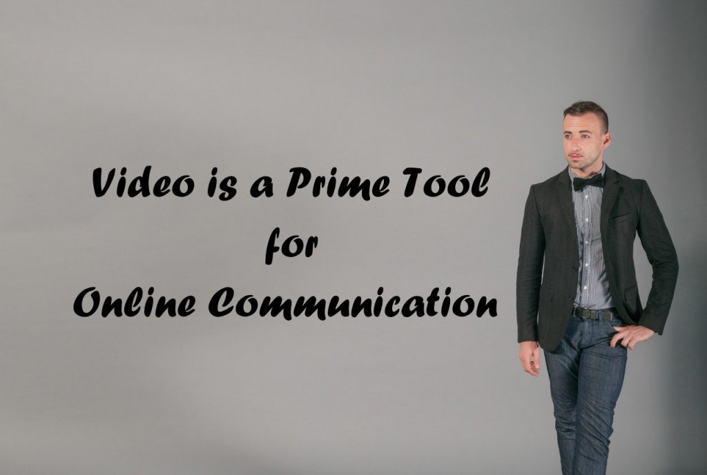 Video Production to Leverage the Power of Online Communication